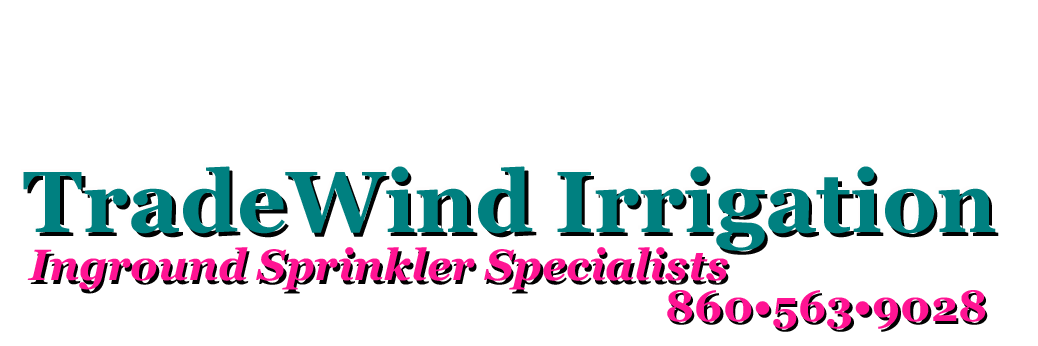 TradeWind Irrigation Inground Sprinkler Specialists 860-563-9028